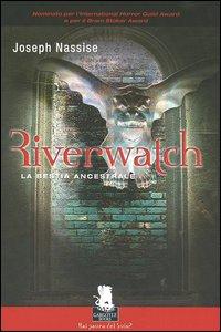 Riverwatch. La bestia ancestrale.