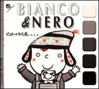 Bianco & nero come...