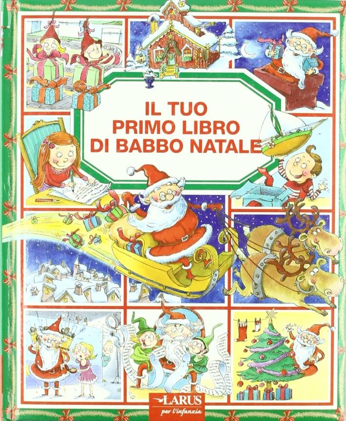 Il tuo primo libro di Babbo Natale.