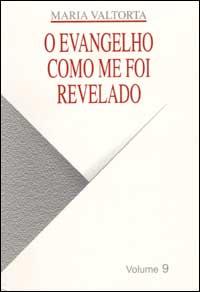 Evangelho como me foi revelado (O). Vol. 9.