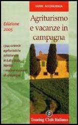 Agriturismo e vacanze in campagna 2005