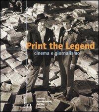 Print the legend. Cinema e giornalismo