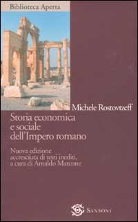 Storia economica e sociale dell'Impero romano.