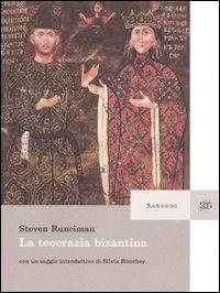 La teocrazia bizantina.