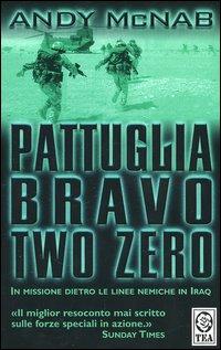 Pattuglia Bravo Two Zero.