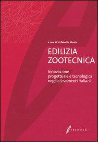 Edilizia zootecnica. Innovazione progettuale e tecnologica negli allevamenti italiani