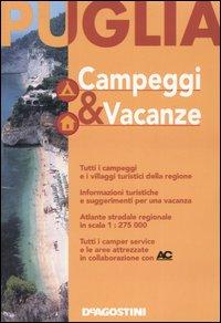 Puglia. Campeggi & vacanze.