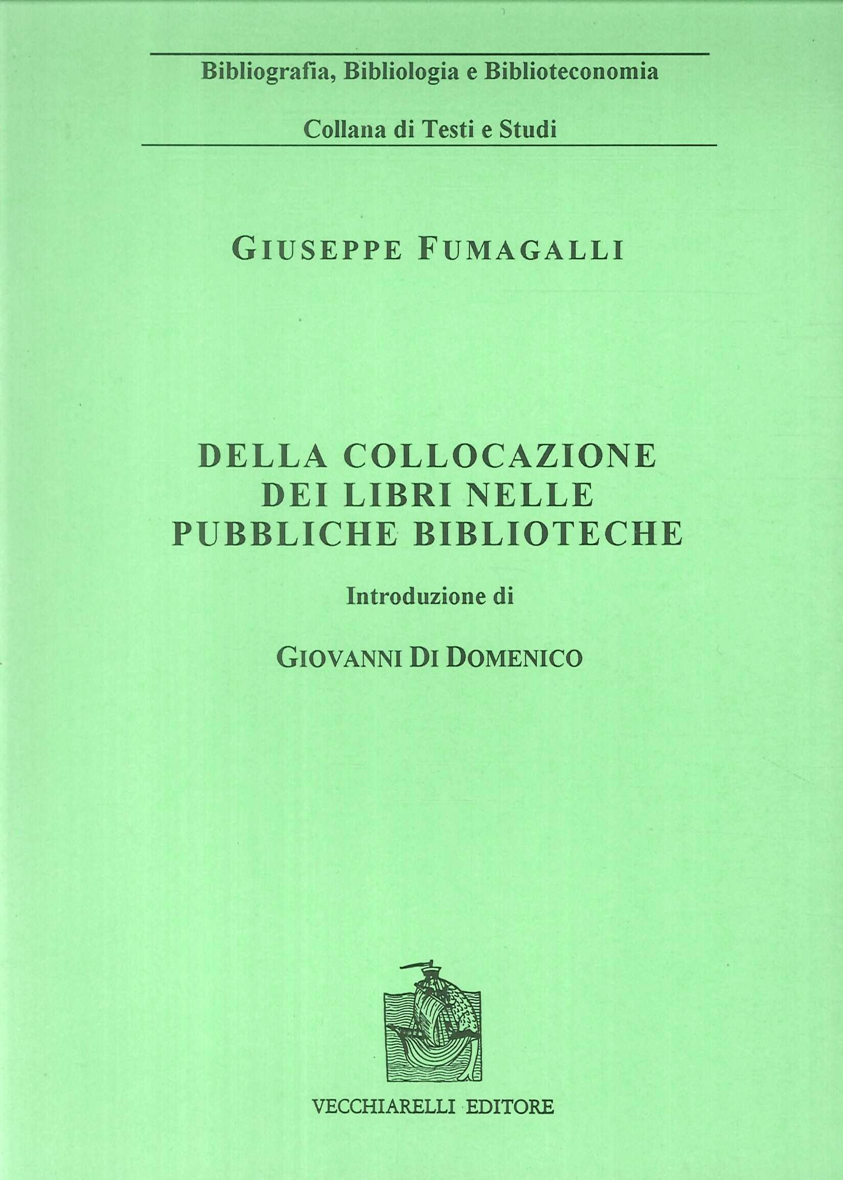 Della Collocazione dei Libri nelle Pubbliche Biblioteche.
