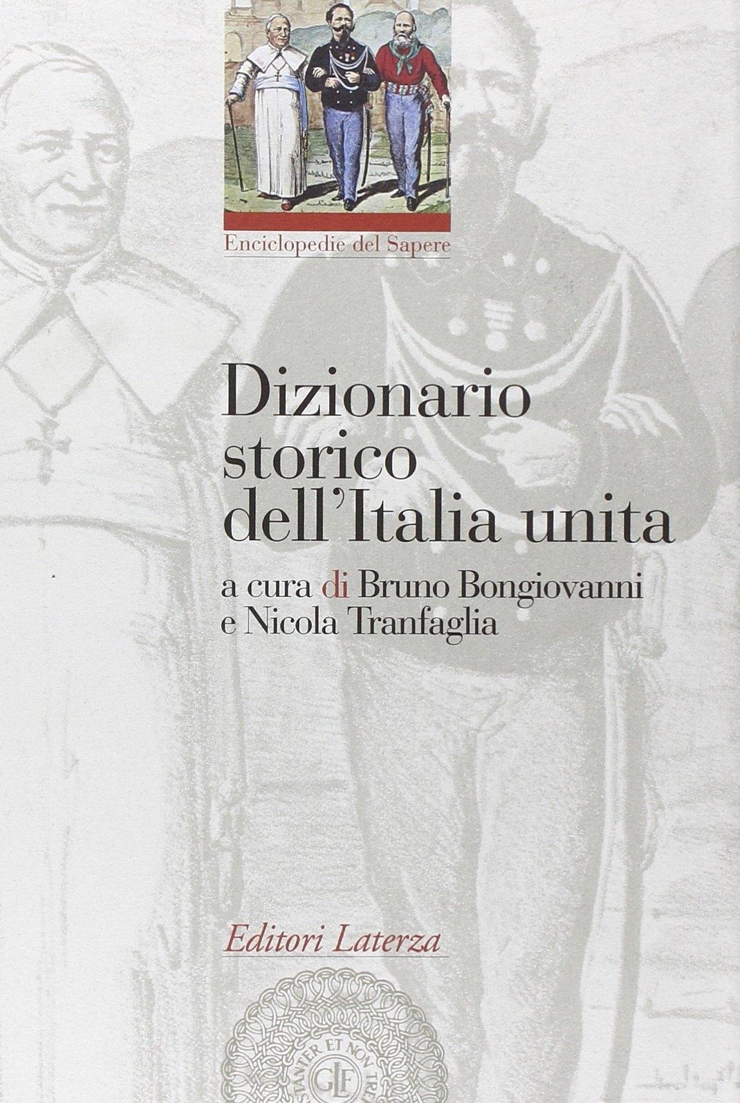 Dizionario storico dell'Italia unita.