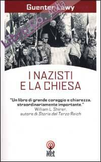 I nazisti e la Chiesa.