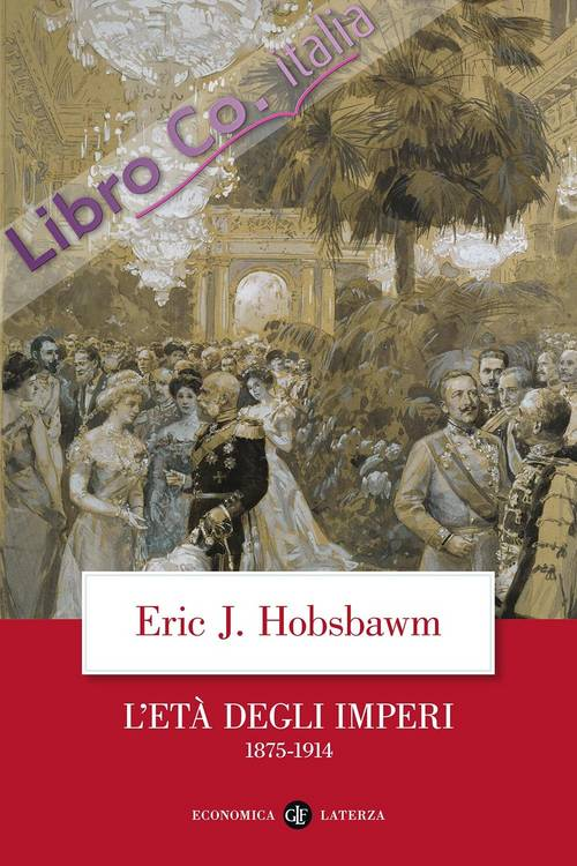 L'Età degli imperi 1875-1914.