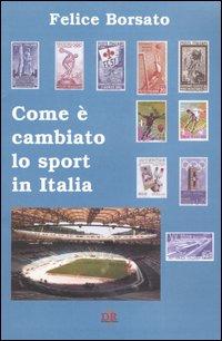 Come è cambiato lo sport in Italia.