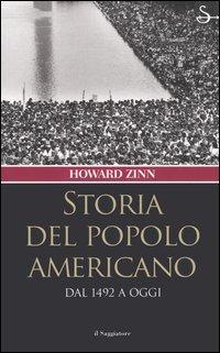 Storia del popolo americano. Dal 1492 a oggi.
