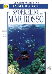 Snorkeling nel Mar Rosso. Ediz. illustrata