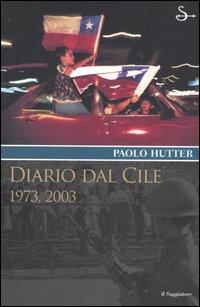 Diario dal Cile. 1973, 2003.