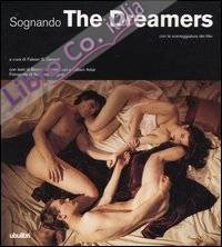 Sognando. The Dreamers. Con la sceneggiatura del film
