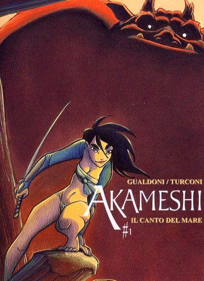 Il canto del mare. Akameshi. Vol. 1
