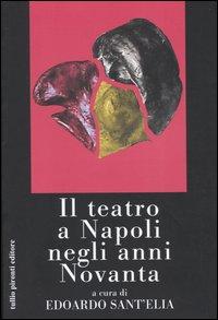 Il teatro a Napoli negli anni Novanta