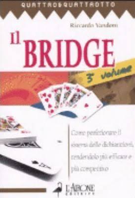 Il bridge. Vol. 2: Le tecniche fondamentali per un incisivo gioco della carta