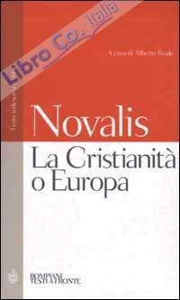 La Cristianità o Europa. Testo tedesco a fronte