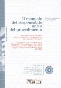 Il manuale del responsabile unico del procedimento. Con CD-ROM