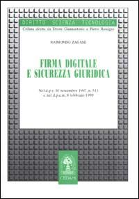 Firma digitale e sicurezza giuridica. Nel DPR 10 novembre 1997, n. 513 e nel DPCM 8 febbraio 1999