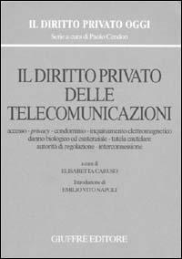 Il diritto privato delle telecomunicazioni