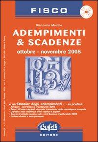 Adempimenti & scadenze. Ottobre-novembre 2005. Con CD-ROM