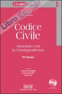 Codice civile. Annotato con la giurisprudenza. Con CD-ROM
