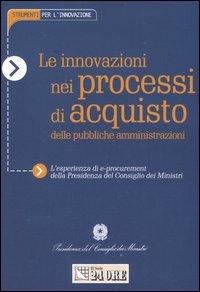 Le innovazioni nei processi d'acquisto delle pubbliche amministrazioni
