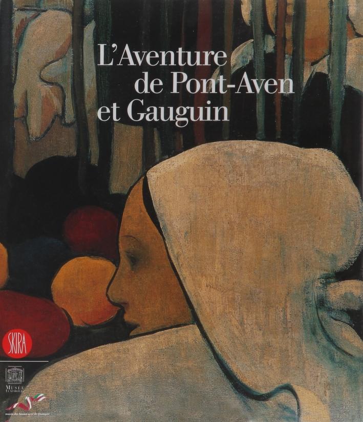 L'aventure de Pont-Aven et Gauguin. Ediz. illustrata