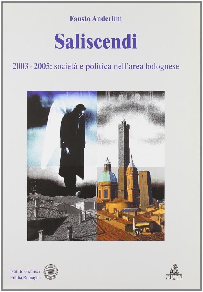 Saliscendi 2003-2005. Società e politica nell'area bolognese