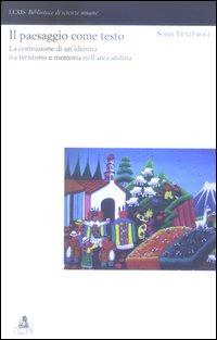 Il paesaggio come testo. La costruzione di un'identità tra territorio e memoria nell'area andina