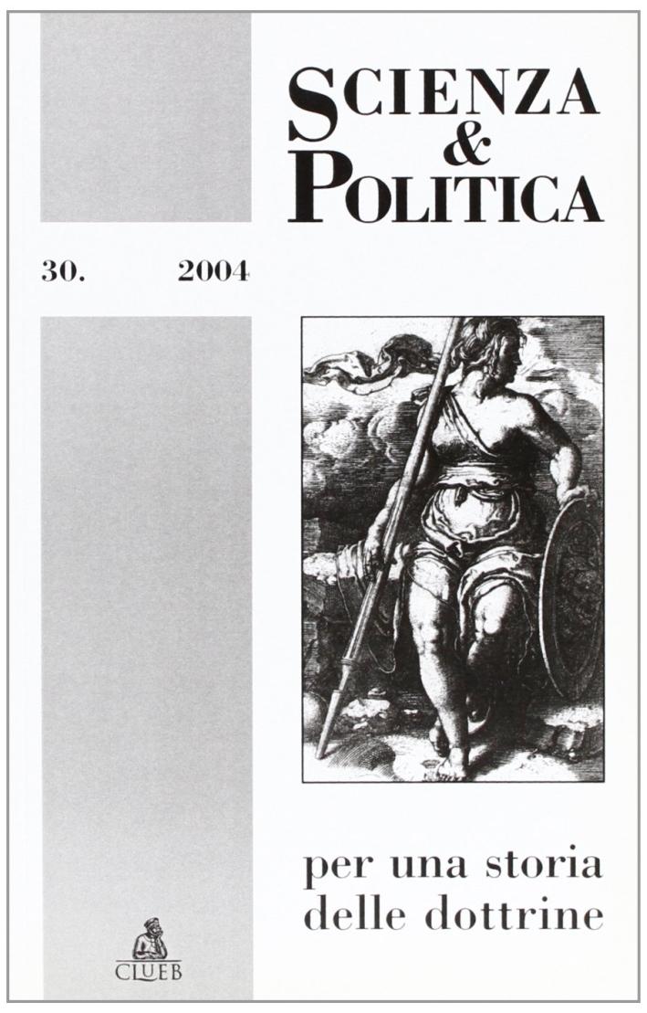 Scienza & politica per una storia delle dottrine. Vol. 30