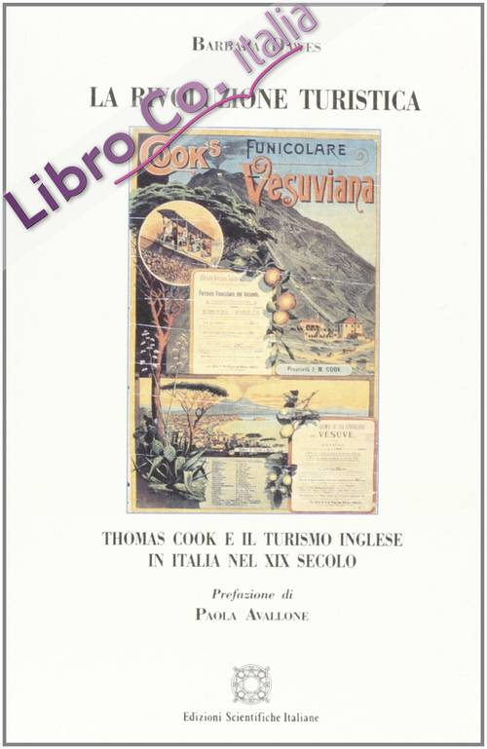 La rivoluzione turistica Thomas Cook e il turismo inglese in Italia nel XIX secolo