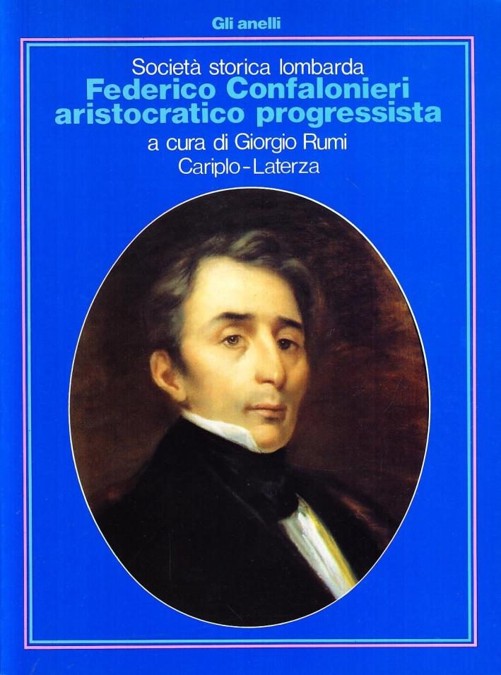Federico Confalonieri aristocratico progressista