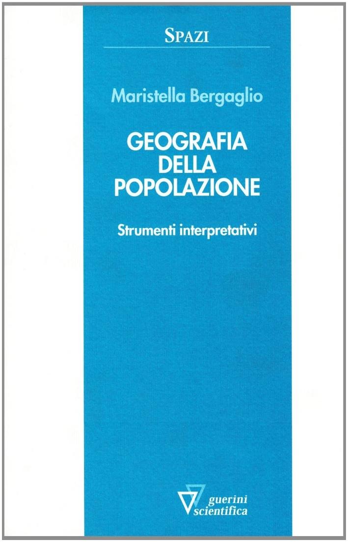 Geografia della popolazione. Strumenti interpretativi