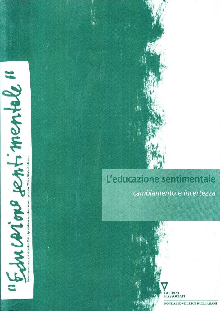 L'educazione sentimentale. Vol. 4: Cambiamento e incertezza