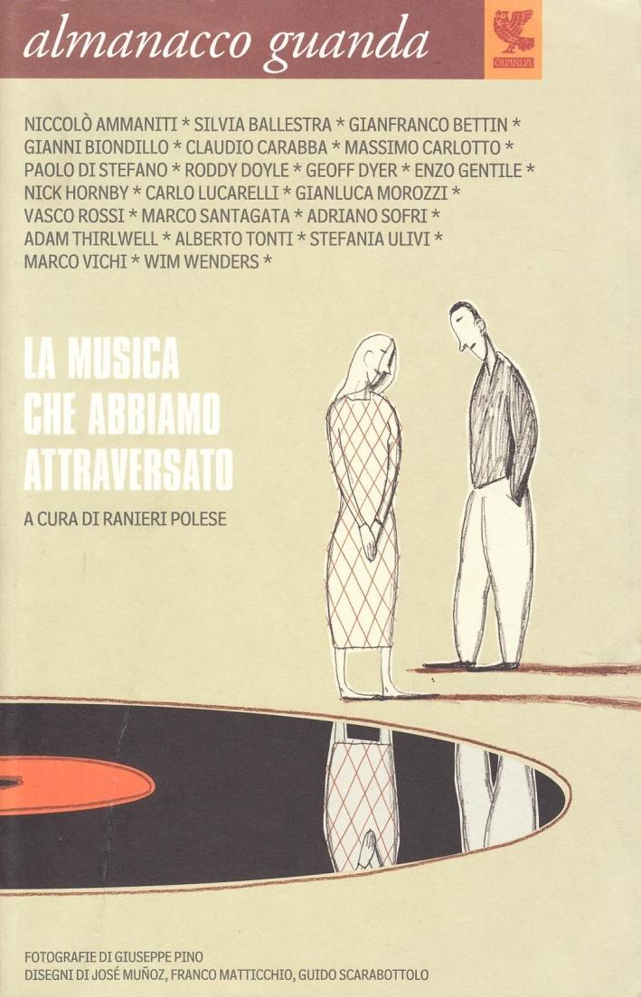 Almanacco Guanda (2005). La musica che abbiamo attraversato