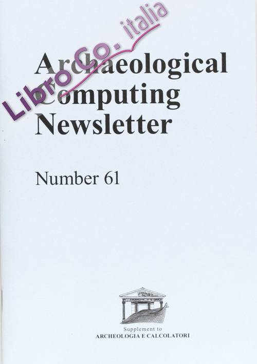 Archaeological Computing Newsletter (2004). Vol. 61