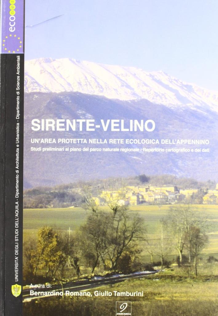 Sirente-Velino. Un'area protetta nella rete ecologica dell'Appennino