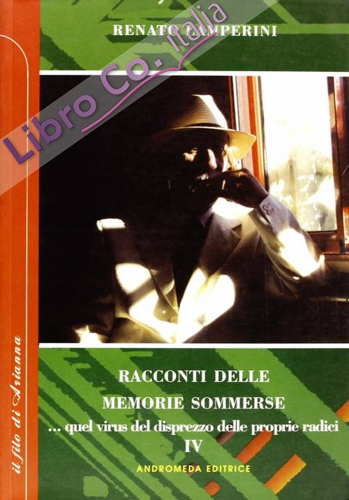Racconti delle memorie sommerse... Quel virus del disprezzo delle proprie radici. La storia, l'arte antica, l'arte moderna