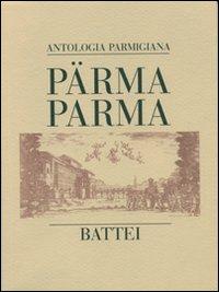 Parma Parma (antologia parmigiana)
