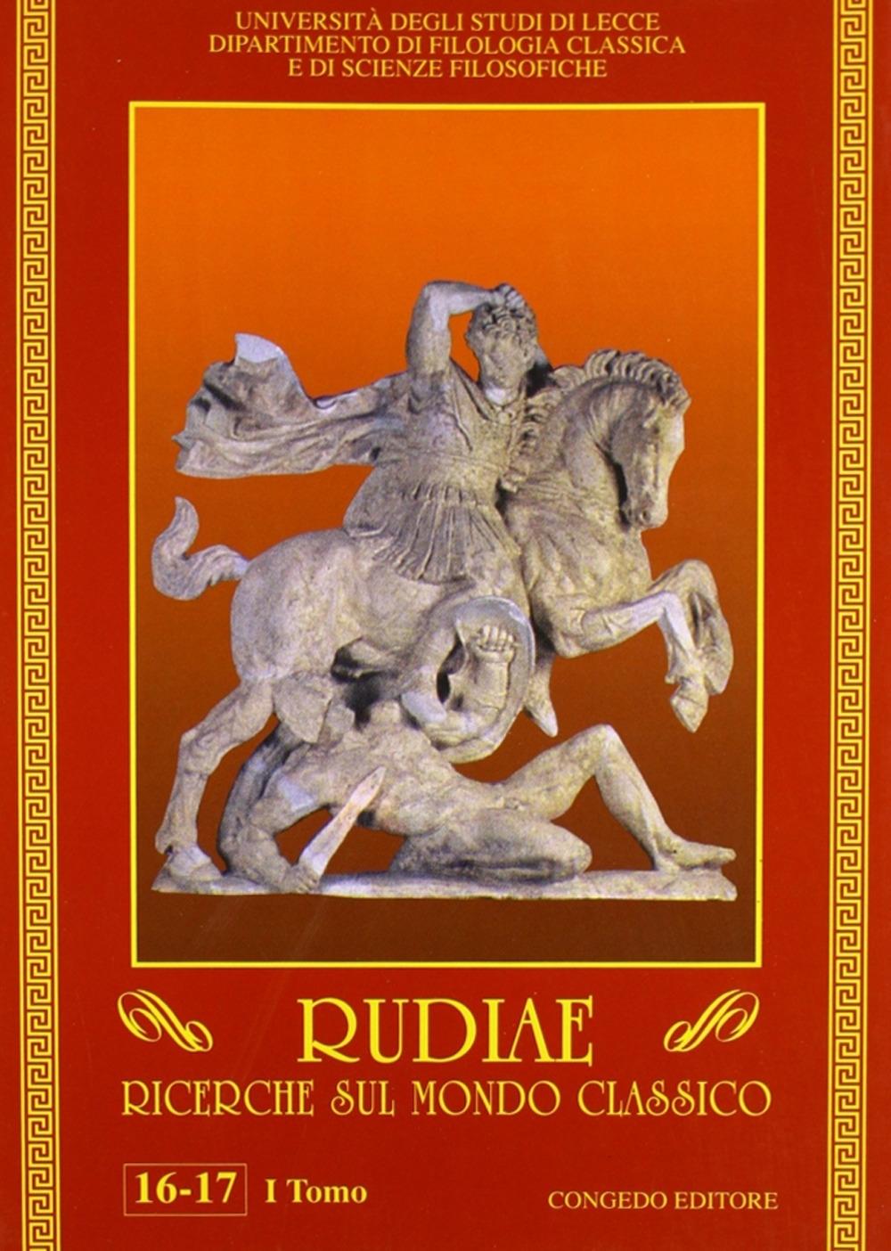 Rudiae. Ricerche sul mondo classico vol. 16-17