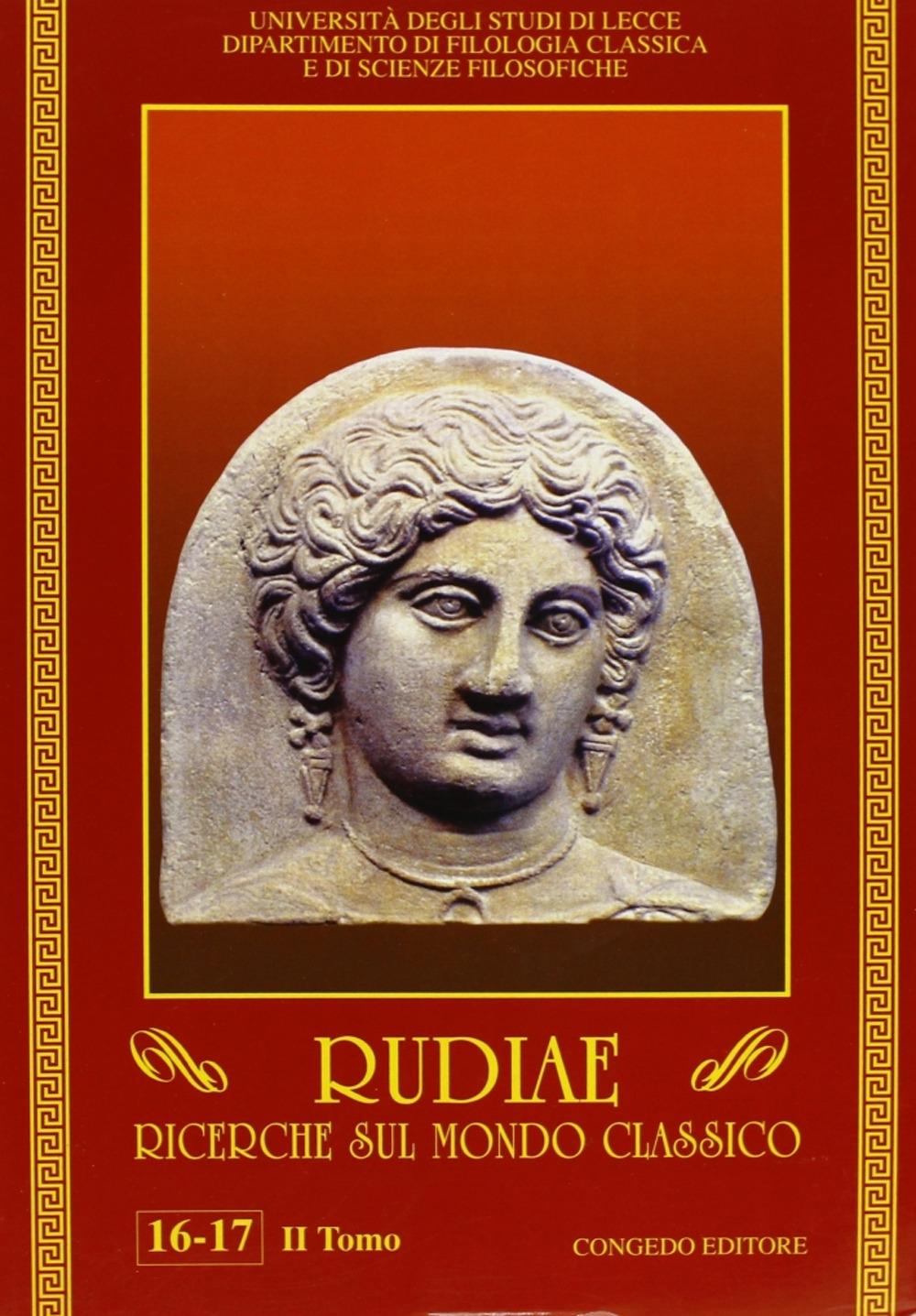 Rudiae. Ricerche sul mondo classico vol. 16-17/2