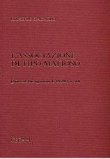 L'associazione di tipo mafioso (Legge 8 agosto 1994, n. 501).