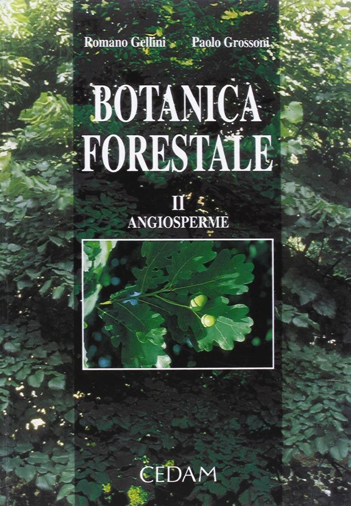 Botanica forestale. Vol. 2: Angiosperme