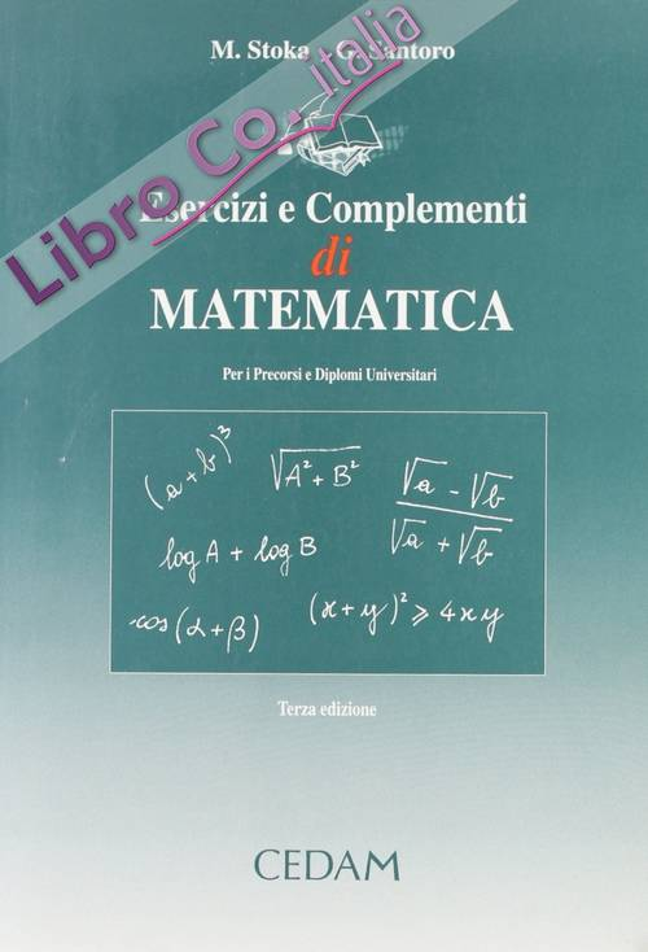 Esercizi e complementi di matematica per i percorsi universitari