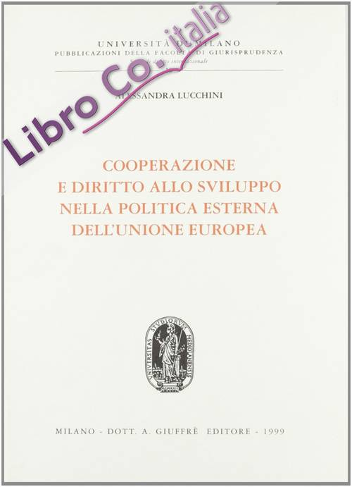 Cooperazione e diritto allo sviluppo nella politica esterna dell'unione europea
