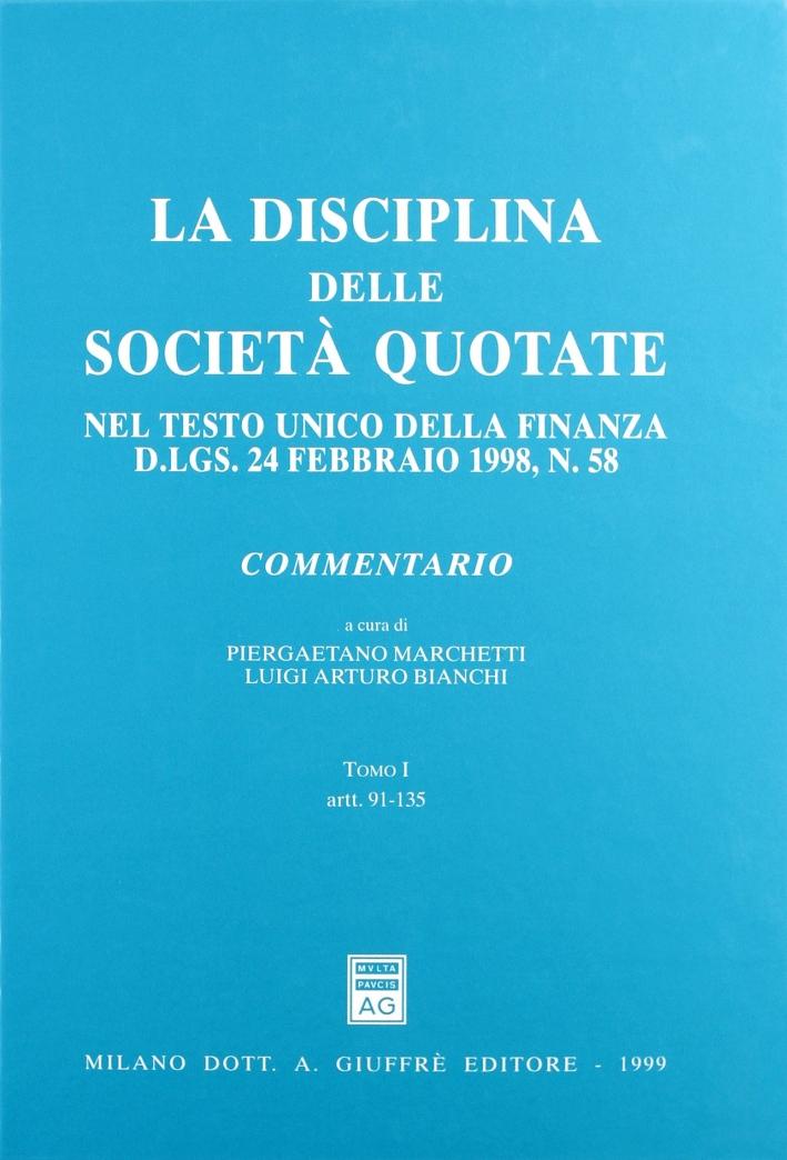 La disciplina delle società quotate nel Testo Unico della finanza DL 24 febbraio 1998, n. 58. Commentario